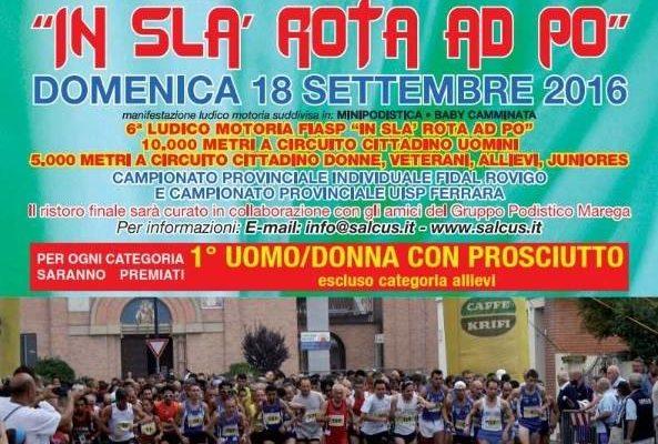 """Domenica 18 Settembre 2016 """"In sla rota ad Po"""" Manifestazione Podistica"""