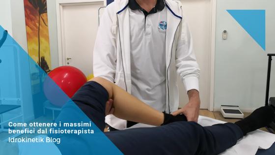 Consigli per ottenere i massimi benefici dal fisioterapista